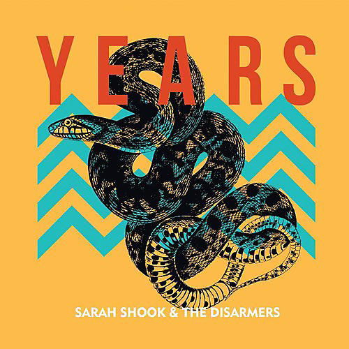 Alliance Sarah Shook & The Disarmers - Years