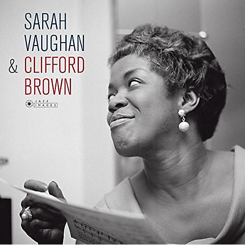 Alliance Sarah Vaughan - Sarah Vaughan & Clifford Brown + 1 Bonus Track (Cover Photo ByJean-Pierre Leloir)