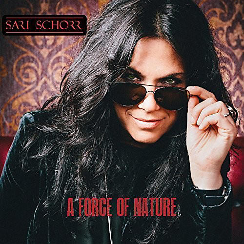 Alliance Sari Schorr - Force Of Nature