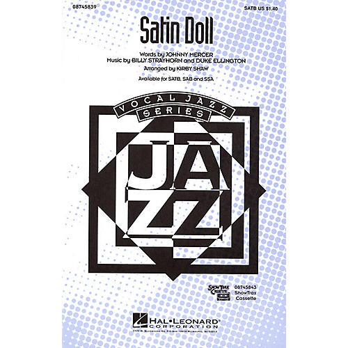 Hal Leonard Satin Doll SATB arranged by Kirby Shaw