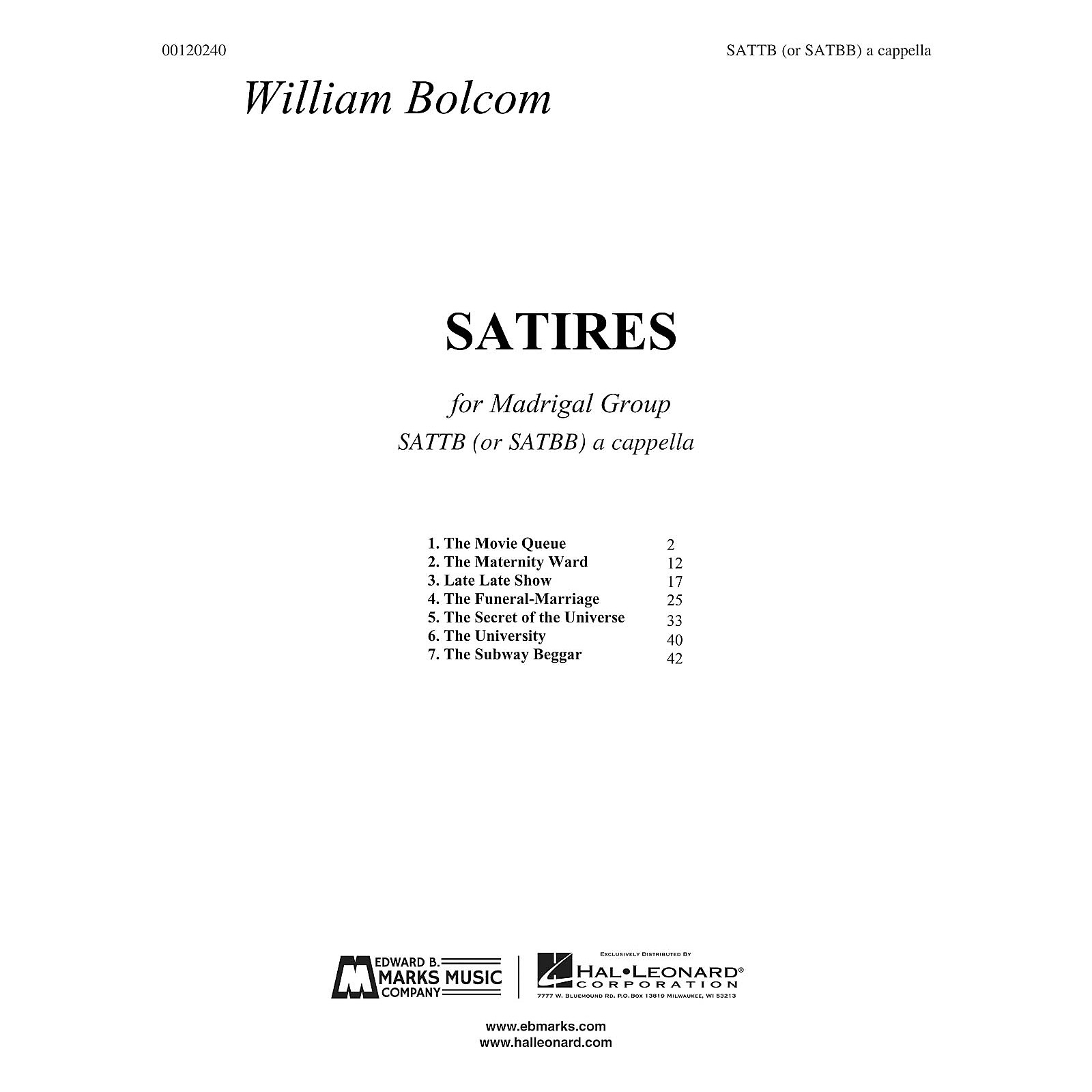 Edward B. Marks Music Company Satires (SATB Madrigal Group A Cappella) SATTB A CAPPELLA Composed by William Bolcom