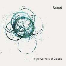 Satori - In the Corners of Clouds