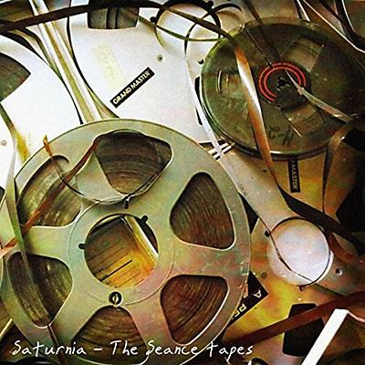 Saturnia - Seance Tapes