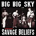 Alliance Savage Beliefs - G Big Sky: A Recorded History Of Savage Beliefs thumbnail
