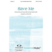 Integrity Music Save Me Orchestra Arranged by J. Daniel Smith