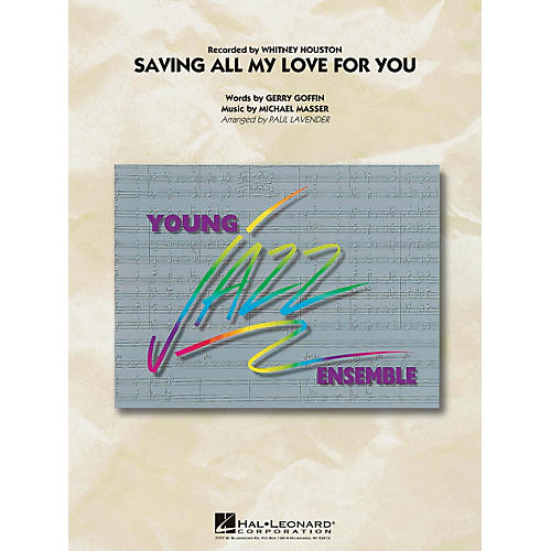 Hal Leonard Saving All My Love For You - Young Jazz Ensemble Series Level 3