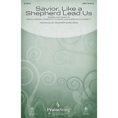 PraiseSong Savior, Like a Shepherd Lead Us (Blessed Jesus) CHOIRTRAX CD by Leigh Nash Arranged by Heather Sorenson