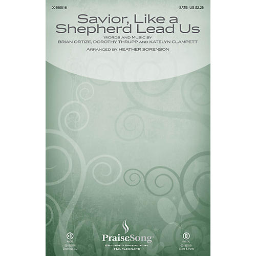 PraiseSong Savior, Like a Shepherd Lead Us (Blessed Jesus) CHOIRTRAX CD by Leigh Nash Arranged by Heather Sorenson