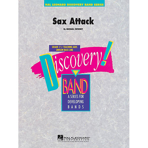 Hal Leonard Sax Attack Concert Band Level 1.5 Composed by Michael Sweeney