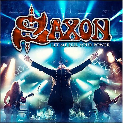 Alliance Saxon - Let Me Feel Your Power