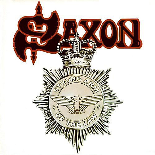 Alliance Saxon - Strong Arm Of The Law