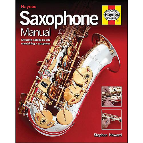 Hal Leonard Saxophone Manual Handbook