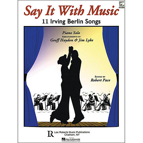 Hal Leonard Say It with Music 11 Irving Berlin Songs for Piano Solo with CD