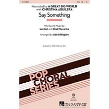 Hal Leonard Say Something SSA