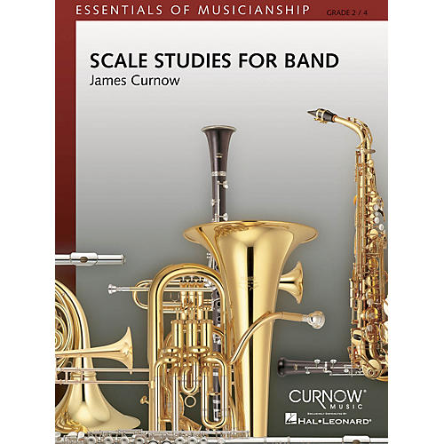 Curnow Music Scale Studies for Band (Grade 2 to 4 - Score and Parts) Concert Band Level 2-4 Composed by James Curnow