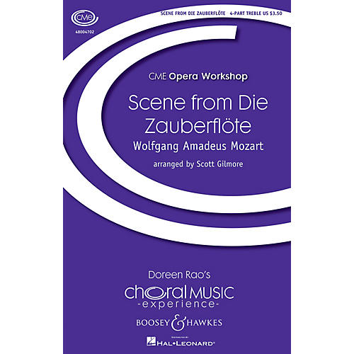 Boosey and Hawkes Scene from Die Zauberflöte 4 Part Treble composed by Wolfgang Amadeus Mozart arranged by Scott Gilmore