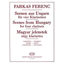 Editio Musica Budapest Scenes from Hungary for Four Clarinets EMB Series Composed by Ferenc Farkas