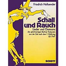 Schott Schall und Rauch (German Text) Schott Series  by Friedrich Holländer