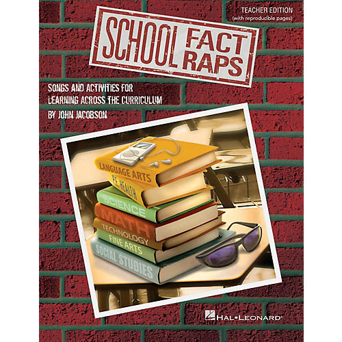 Hal Leonard School Fact Raps (Songs and Activities for Learning Across the Curriculum) CLASSRM KIT by John Jacobson