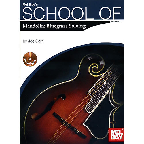 Mel Bay School of  Mandolin: Bluegrass Soloing Book/CD Set