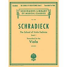 G. Schirmer School of Violin Technics, Op. 1 - Book 1 Viola Method Composed by Henry Schradieck Edited by Samuel Lifschey