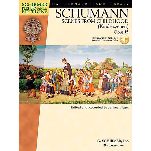 G. Schirmer Schumann: Scenes From Childhood Kinderscenen Op 15 Book/CD Schirmer Performance Edition By Schumann / Biegel