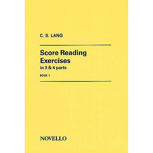 Novello Score Reading Exercises - Book 1 Music Sales America Series Written by C.S. Lang