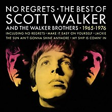 Scott Walker - No Regrets: The Best Of Scott Walker & The Walker Brothers