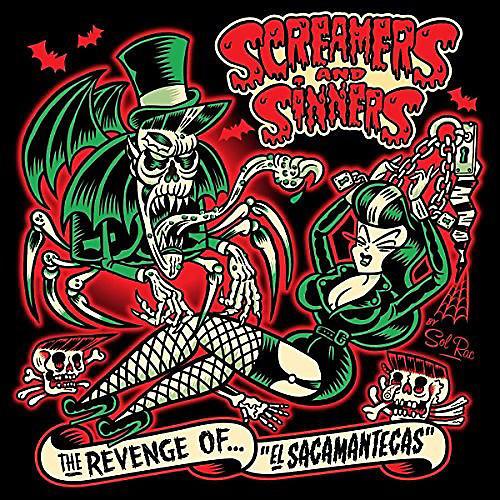 Alliance Screamers & Sinners - Revenge Of El Sacamantecas