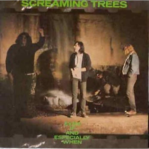 Alliance Screaming Trees - Even If & Especially When