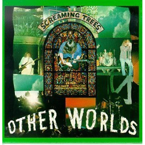 Alliance Screaming Trees - Other Worlds