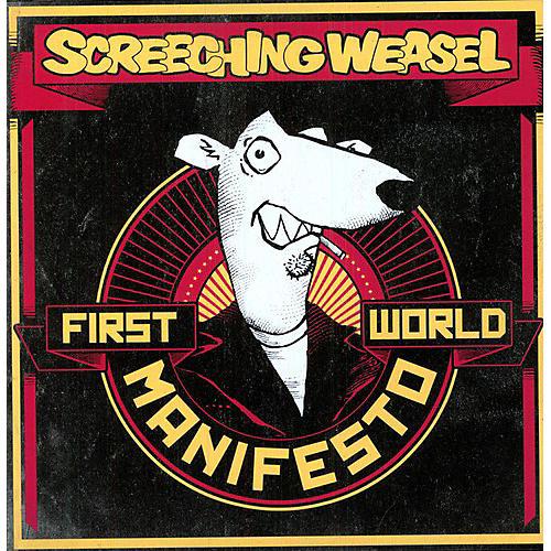 Alliance Screeching Weasel - First World Manifesto