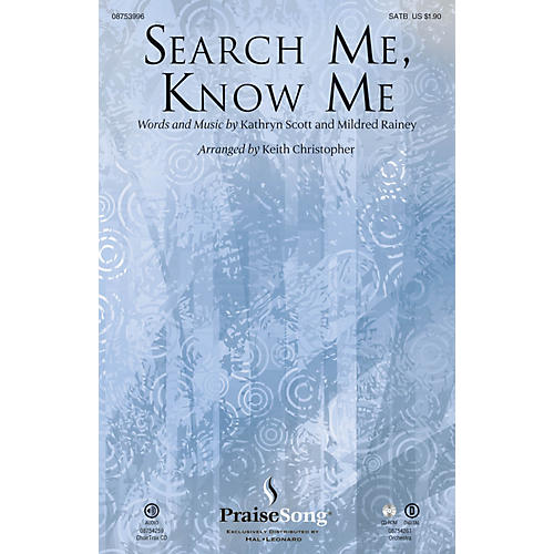 PraiseSong Search Me, Know Me CHOIRTRAX CD Arranged by Keith Christopher