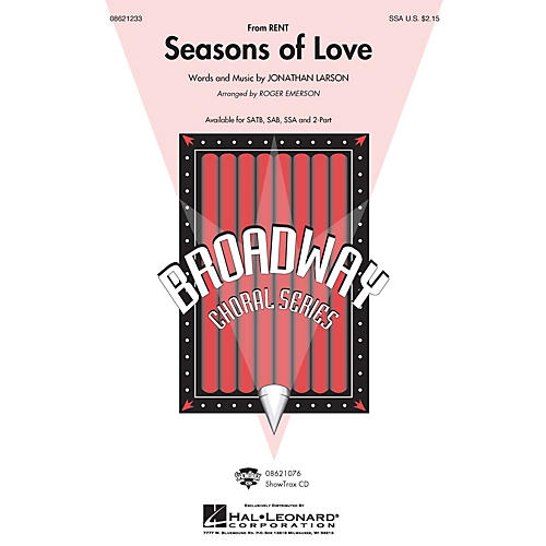 Hal Leonard Seasons of Love (from Rent) (SSA) SSA arranged by Roger Emerson