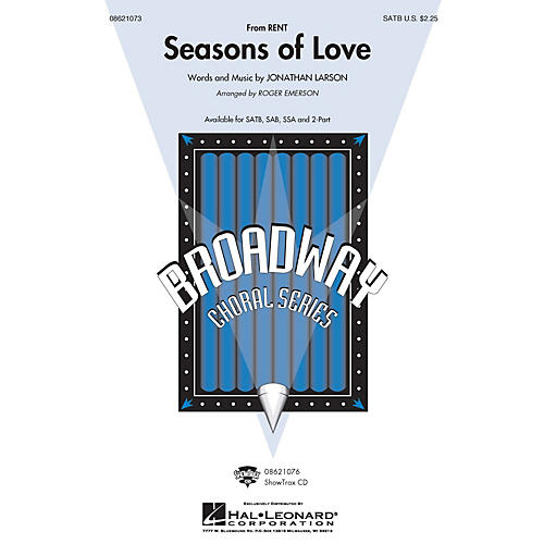 Hal Leonard Seasons of Love (from Rent) (from Rent) 2-Part Arranged by Roger Emerson