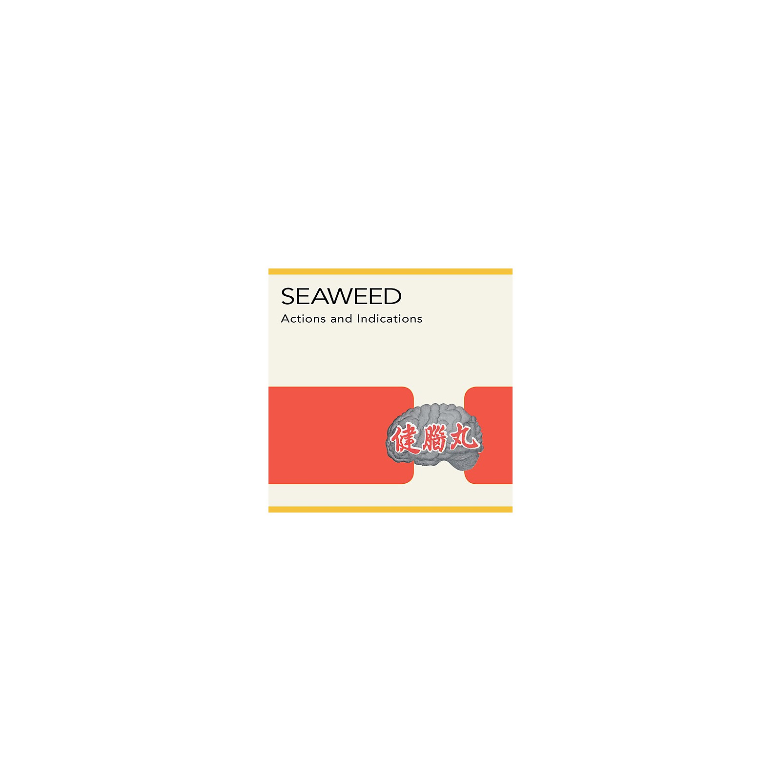 Alliance Seaweed - Actions and Indications