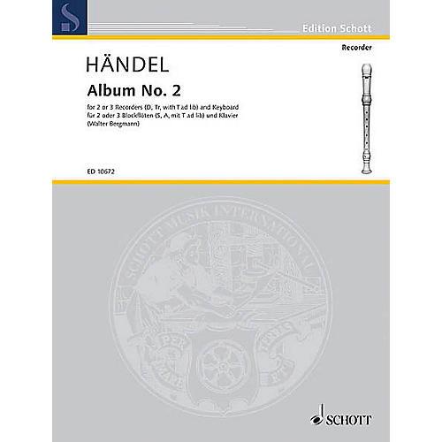 Schott Second Album Schott Series Composed by Georg Friedrich Händel Arranged by Walter Bergmann