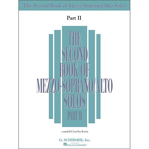 G. Schirmer Second Book Of Mezzo-Soprano / Alto Solos Part 2 Book Only