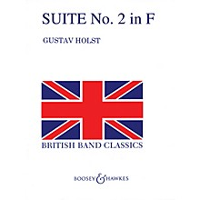 Boosey and Hawkes Second Suite in F (Revised) (Full Score) Concert Band Composed by Gustav Holst Arranged by Colin Matthews