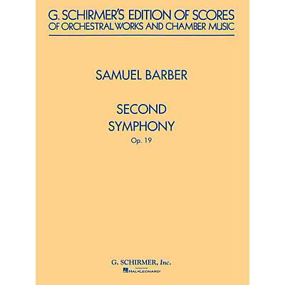 G. Schirmer Second Symphony, Op. 19 (Study Score) Study Score Series Composed by Samuel Barber