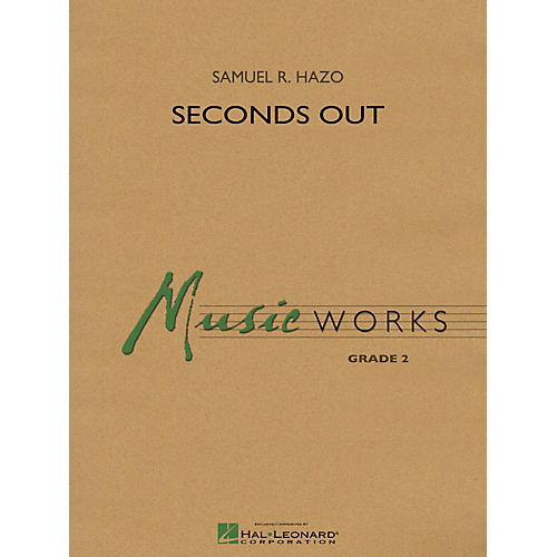 Hal Leonard Seconds Out Concert Band Level 2 Composed by Samuel R. Hazo