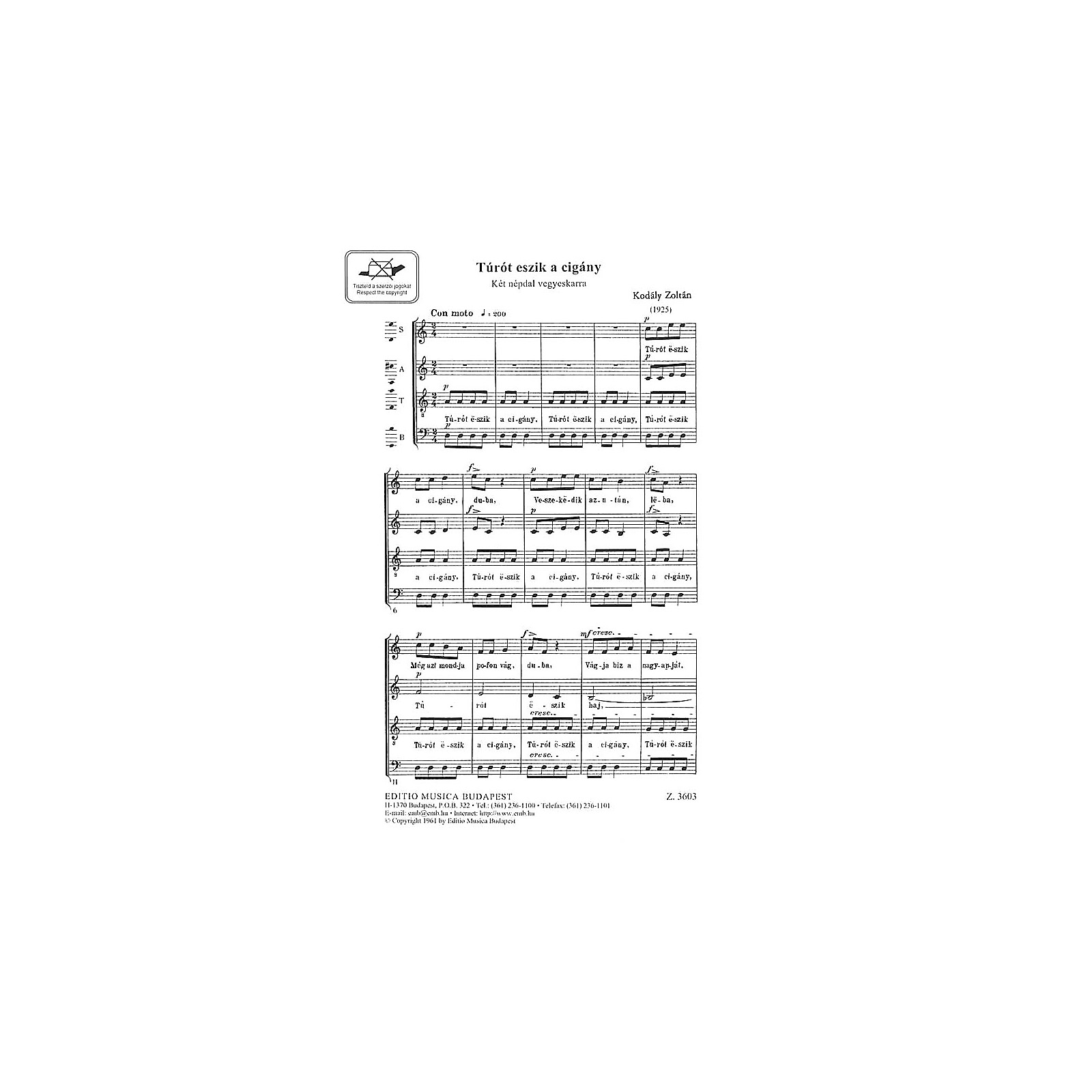 Editio Musica Budapest See the Gypsy (Turot eszik a cigany) (SATB) Composed by Zoltán Kodály