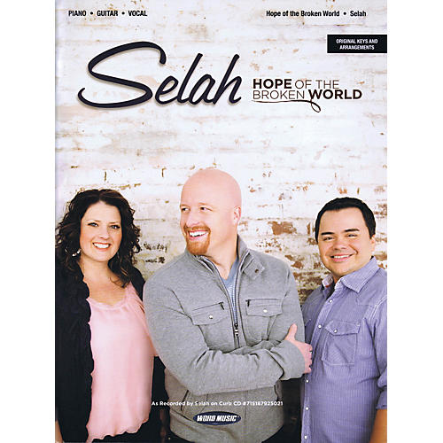 Word Music Selah - Hope of the Broken World Sacred Folio Series Softcover Performed by Selah