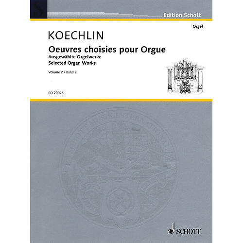 Schott Selected Organ Works - Volume 2 Organ Collection Series