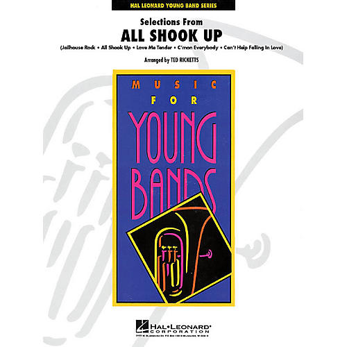 Hal Leonard Selections from All Shook Up - Young Concert Band Level 3 by Ted Ricketts