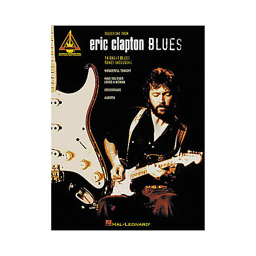 Hal Leonard Selections from Eric Clapton Blues Guitar Tab Songbook