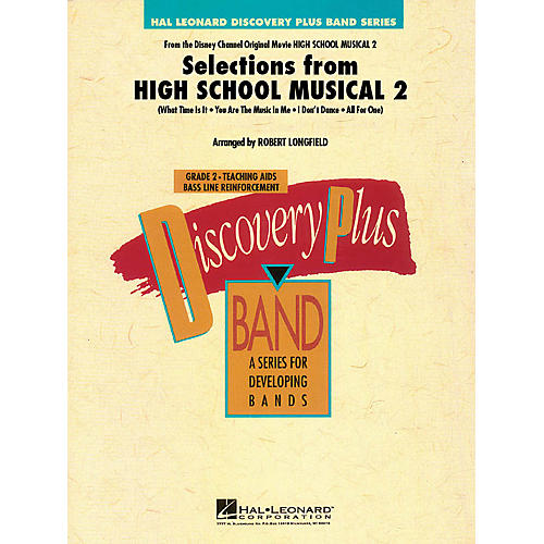 Hal Leonard Selections from High School Musical 2 - Discovery Plus Band Level 2 arranged by Robert Longfield