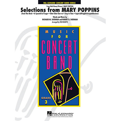 Hal Leonard Selections from Mary Poppins - Young Concert Band Series Level 3 arranged by Ted Ricketts