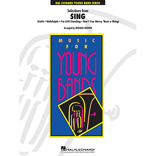 Hal Leonard Selections from Sing - Young Concert Band Level 3 by Michael Brown