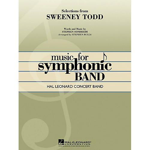 Hal Leonard Selections from Sweeney Todd Concert Band Level 4 Arranged by Stephen Bulla